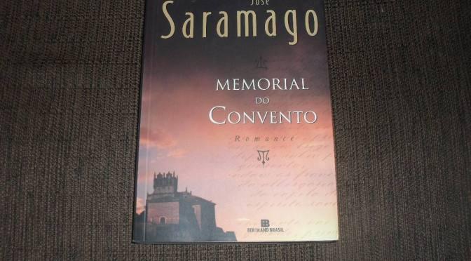 Memorial do Convento de José Saramago: Um Padre Voador, um Soldado Maneta e uma Médium – O que é Literatura Fantástica? – Indicação
