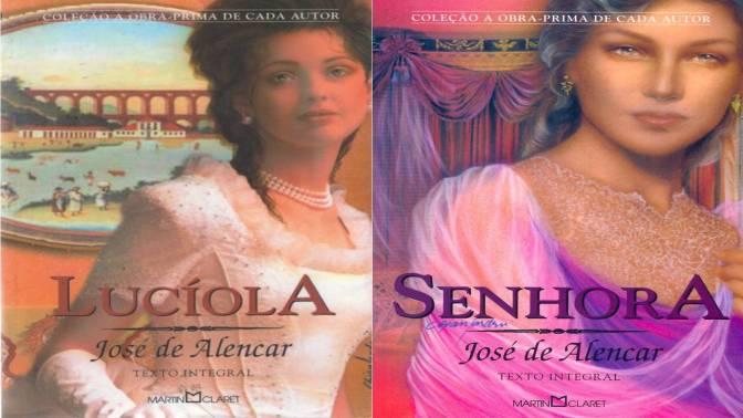 Senhora e Lucíola de José de Alencar – Indicação de Literatura: Romances que marcaram Gerações!