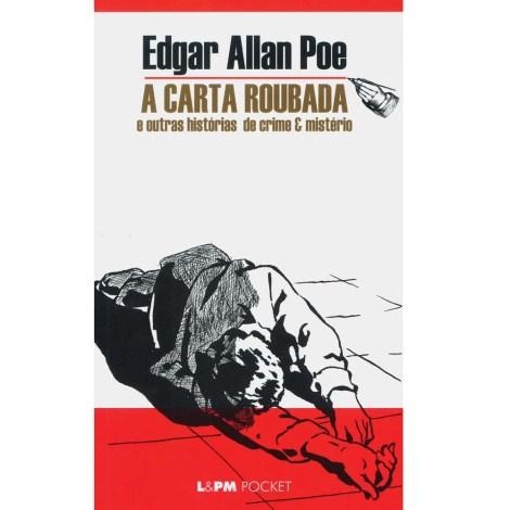 """A Carta Roubada e outros histórias de crime e mistério"""", Editora L&PM Pocket."""