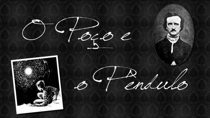 O Poço e o Pêndulo e outros Contos de Edgar Allan Poe: Indicação de alguns dos melhores Contos de Suspense!