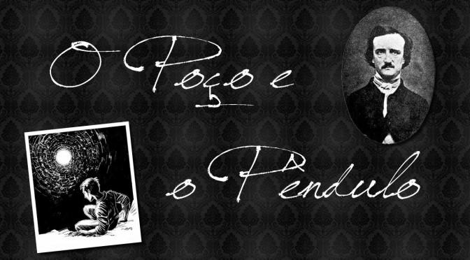 O Poço e o Pêndulo e outros Contos de Edgar Allan Poe: O Melhor do Suspense – Indicação
