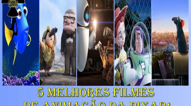 5 Melhores Filmes da Pixar!
