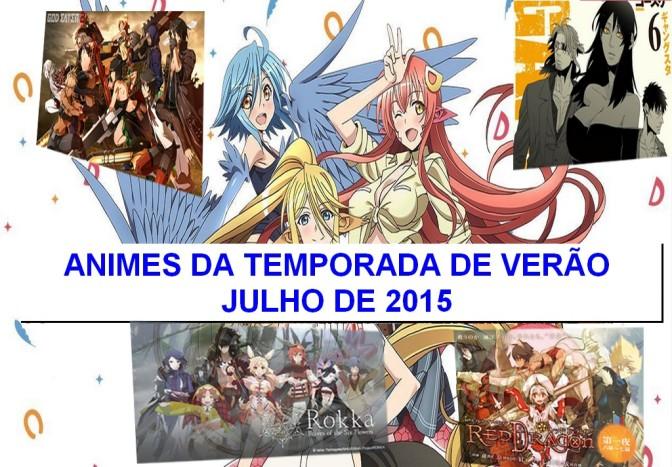 Animes da Temporada de Verão – Julho de 2015 – Primeiras Impressões