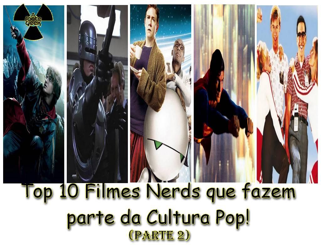 10 melhores filmes nerds da cultura pop parte 2