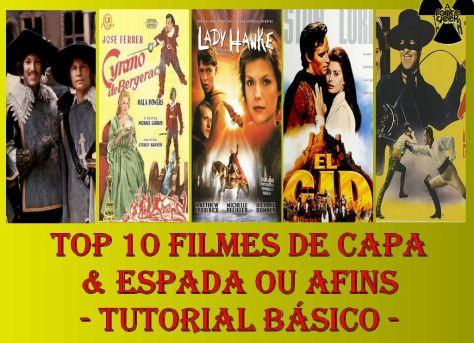 Top 10 Filmes de Capa & Espada ou Afins - Tutorial Básico 1