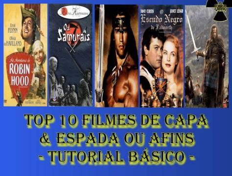 Top 10 Filmes de Capa & Espada ou Afins - Tutorial Básico 2