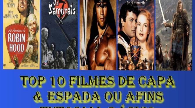 10 Melhores Filmes de capa & espada ou afins – Tutorial Básico
