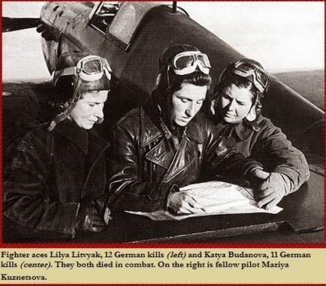 Ases Lilya Litvyak com 12 Kills alemães (esquerda) e Katya Budanova com 11 Kills Alemães (centro). Ambas morreram em combate. A direita sua companheira piloto Mariya