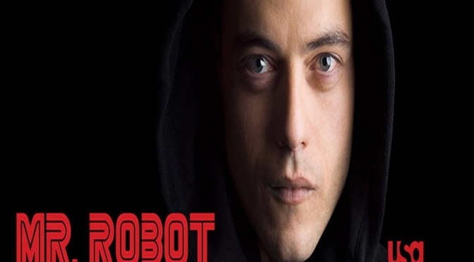 Mr. Robot – Critica: A Democracia precisa ser Hackeada!