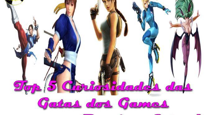 Top 5 Curiosidades das Gatas dos Games que você Precisa Saber!