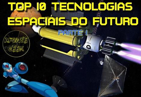 Top 10 Tecnologias Espaciais do Futuro Parte 1