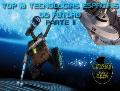 Top 10 Tecnologias Espaciais do Futuro Parte 2
