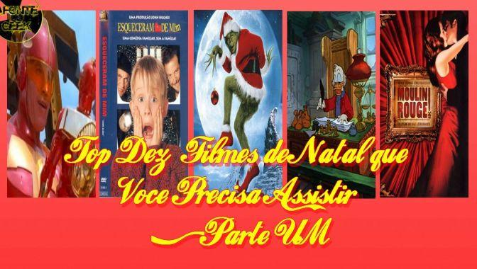 Top 10 Filmes de Natal que Você Precisa Assistir (Parte 1)