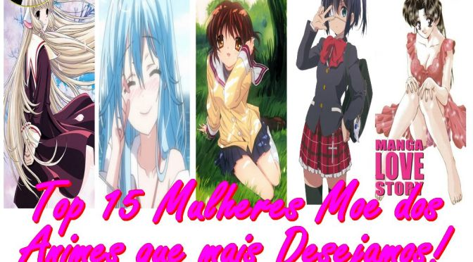 Top 15 Gatinhas Moe dos Animes que mais Desejamos! Parte 1