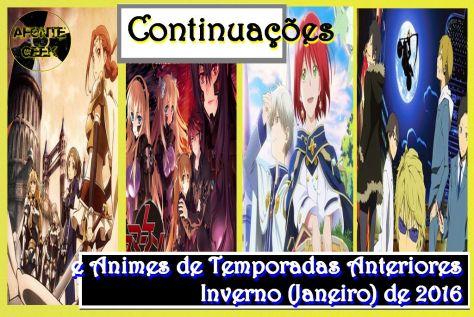 Continuações e Animes de Temporadas Anteriores Inverno (Janeiro) de 2016