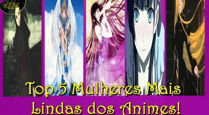 Mulheres Mais Lindas dos Animes! (Parte 2)