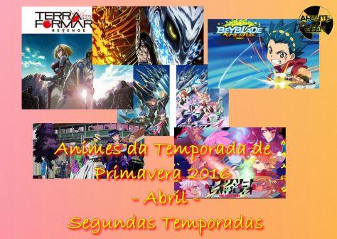 Animes da Temporada de Primavera 2016 Abril Segundas Temporadas