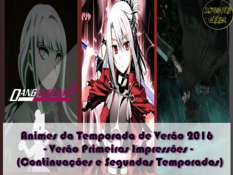 Animes Temporada de Verao Primeiras Impressoes (continuações)