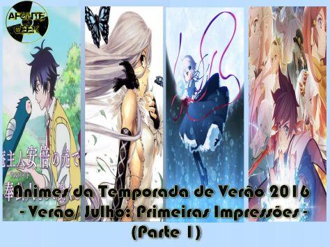 Animes Temporada de Verao Primeiras Impressoes parte 1