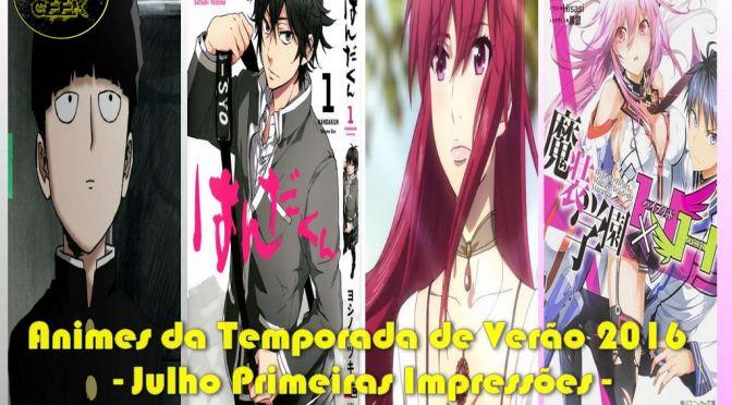 Animes da Temporada de Verão 2016 – Julho Primeiras Impressões (Parte 2)