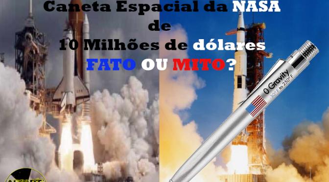 A Verdadeira História da Caneta Espacial da NASA de 10 Milhões de Dólares – Fato ou Mito?